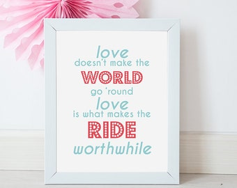 Love Makes The Ride Worthwhile A3 Typography Art Print