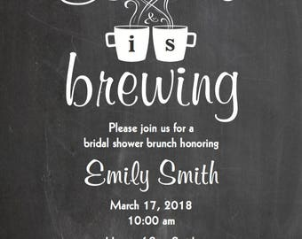 Love is Brewing Chalkboard • Bridal Shower Wedding Engagement Party Invitation • Coffee Themed Printable Digital Download