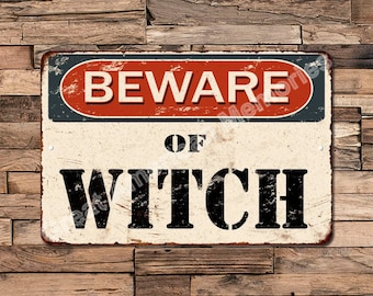 Beware Of Witch Vintage Look Rustic Chic Funny Metal Sign 8X12 8123576