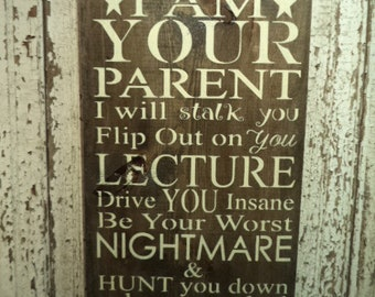 "Hand Stenciled wood ""Parent"" Sign"