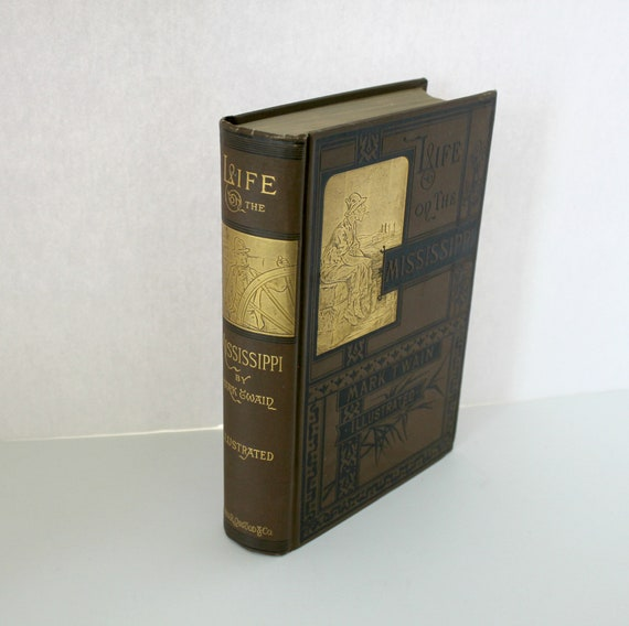 Antique Mark Twain Life On The Mississippi HB Book, 1883 1st Edition Mixed State