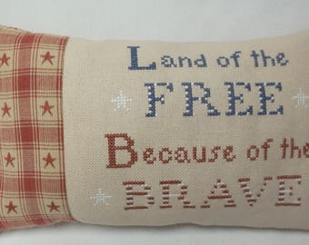 Land Of The Free Because Of The Brave Patriotic Cross Stitch Mini Pillow Shelf Pillow