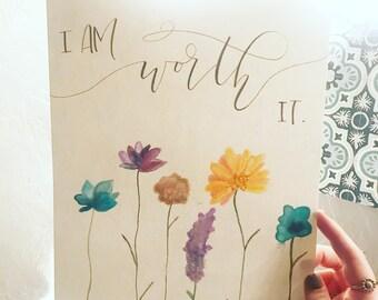 I am worth it - watercolor