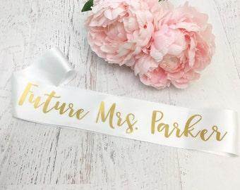 Personalized Future Mrs Sash / Bachelorette Sash / TUE
