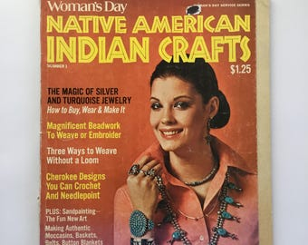 Vintage Womans Day Native American Indian Crafts Magazine Number 1 1975 Patterns Are Complete