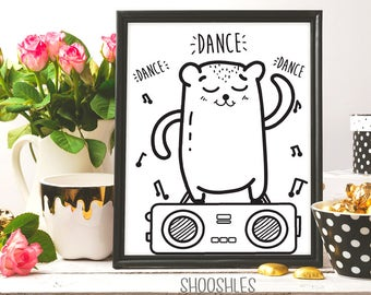 Dance Dance, Cute print, Dance Print, Nursery Print, Printable dance quote, Good vibes, Dance Quote, Motivational print, Party Time, Ink art