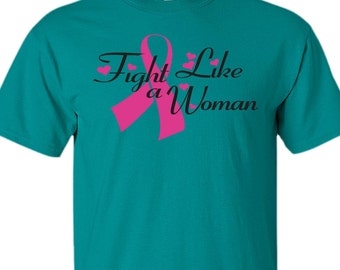 FIGHT LIKE a WOMAN Breast Cancer Awareness  - Unisex  100% Cotton Pre-shrunk T-shirt - #TS045