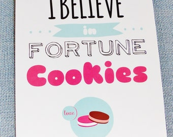 "poster I believe in fortune cookies 13 x 18 cm 5 x 7 ""inches with frame"""