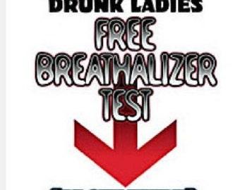FREE Breathalizer Test - Funny Men's T-Shirt