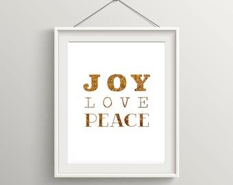 Joy Love Peace Print, Christmas Art, Festive Holiday Art, Inspirational Quote, Modern Art, Digital Wall Print, Gold Print