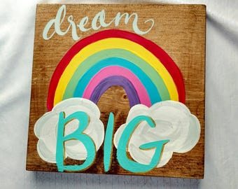 Dream Big wood sign