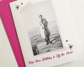 Hope Your Birthday is Off the Hook Photo Card. Vintage Photo Card. Fishing Gift. Retro Birthday Gift. Funny Birthday. Birthday Gift for Her