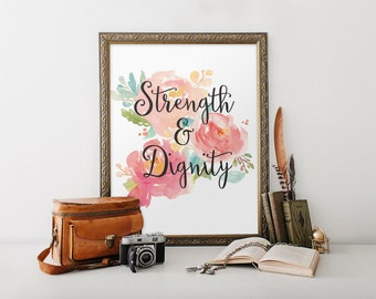 Bible Verse Printable Sign Printable Proverbs 31:25 Strength and Dignity Floral Print quote INSTANT DOWNLOAD Digital Print Bible Verse Art