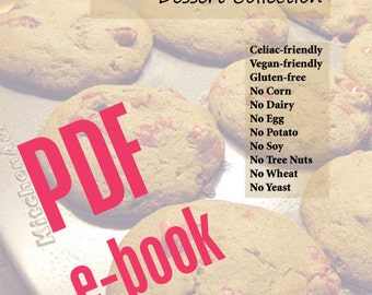PDF- I Can Eat These- Dessert Collection (Allergy-Friendly, Gluten-Free, Vegan) PDF Instant Download Cookbook