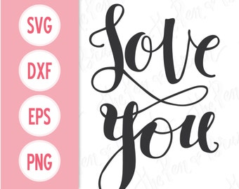 SVG: Love You // Vector eps dxf // Transparent Background png // Die Cut Stamp Clipart Clip Art // Hand Lettering