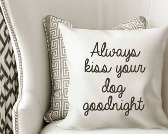 Personalized Always kiss your dog goodnight Cover
