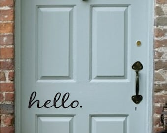 Hello. Decal - Vinyl Decal for your Front Door - Hello. Vinyl Lettering Entry Way or Porch Decal