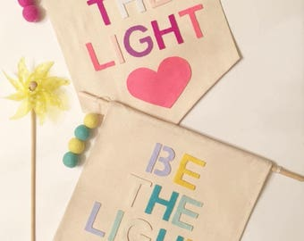 Be The Light Wall Banners