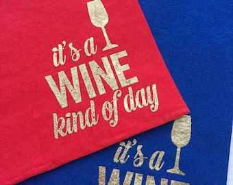Beverage Napkins | Set of 25 | It's a Wine Kind of Day | Gold Embossed Napkins | Hostess Gift