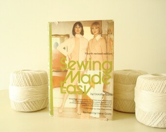 Sewing Made Easy by Dorothy Sara, 1000 step-by-step illustrations, 1977 hardcover book, sewing guide with instructions, gift for seamstress