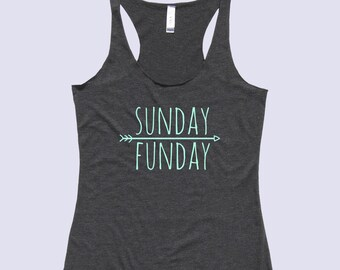 Sunday Funday - Fit or Flowy Tank