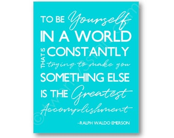 Be Yourself Ralph Waldo Emerson Quote Art, Be Yourself Art, Be Yourself Canvas, Be Yourself Gift, Be Yourself Wall Art, Emerson Quote Art
