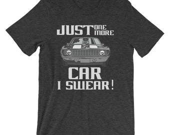 Funny Car Guy Racing T Shirt - Gifts For Car Lovers - Just One More Car