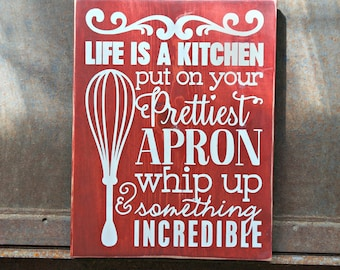 Life is a Kitchen | Wood Sign | Kitchen Sign | Rustic Decor | Home Decor | Farmhouse Style | Kitchen Decor