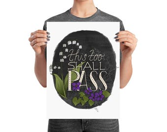 This Too Shall Pass hand lettering Art Print Unframed
