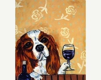 25% off King Charles Cavalier Spaniel at the Wine Bar Dog Art Print