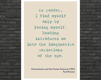 Philosophy art - Paul Ricoeur inspirational quote - educational poster typographic prints on paper or canvas up to A0 size