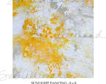 "SUNLIGHT DANCING, Original Art Print 8"" x 8"", Painting by Sue Allemand,  Yellow White Inspirational Abstract Art, Zen Wall Art"