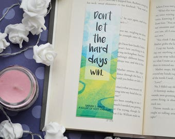 Bookmark Don't let the hard days win quote 33