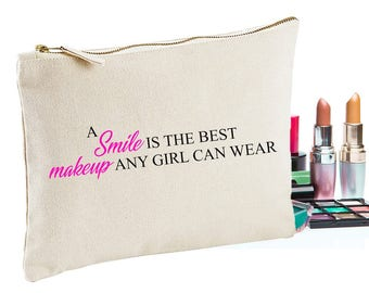 A smile is the best makeup any girl can wear makeup bag