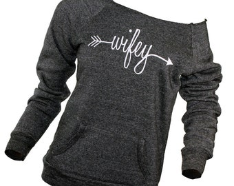 wifey sweatshirt. off the shoulder. slouchy sweatshirt. comfy sweatshirt. wifey shirt. bride to be gift. wedding present. honeymoon clothes.
