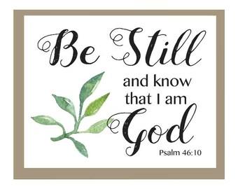 Be Still & Know Printable, Christian wall art, Bible Verse Art, Psalm 46:10, Scripture Home Decor