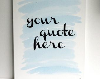 Custom Quote Canvas Art