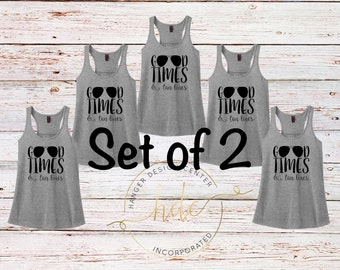 SET OF 2 Good Times And Tan Lines Tank Tops/Bachelorette Party Shirts/Girls Night Out Tanks Tops/Girls Vacation Shirts/Beach Shirt