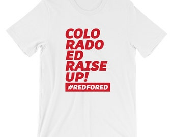 Colorado Teacher Red For Ed Protest Strike Shirts RedforEd Colorado Teacher Strike shirt - Fund Education Now