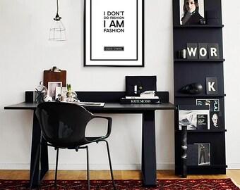 Coco Chanel Quote, I don't do fashion, I am fashion- Print Fashion Poster - Typography  Wall Art Print - Digital File