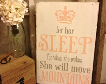 Let her sleep, for when she wakes, she will move mountains, 12x185, Canvas style