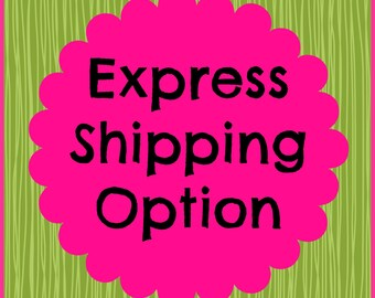 Express Shipping Option
