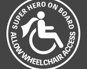 Wheelchair access - car decal - super hero - wheelchair - handicap - handicap parking - window sticker - super hero on board - allow access