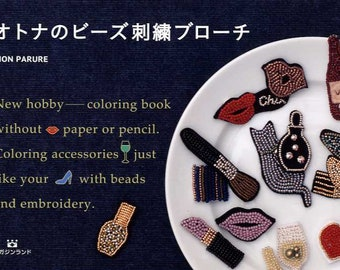 Adult's Bead Embroidered Brooches by Mon Parure - Japanese Bead Book