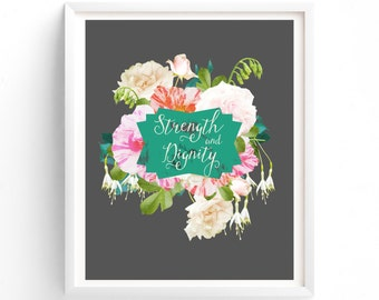printable art Strength and dignity, Printable Instant Download Wall Art Floral, Quotes, Christian Word Art Prints Artwork