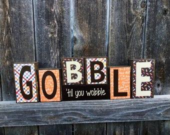 Thanksgiving wood blocks--Gobble til you wobble