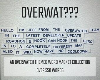 Overwat??? An Overwatch Themed Word Magnet Set