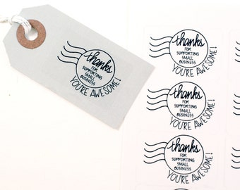 Shop Exclusive - Round date - Thanks for Supporting Small Business - You are Awesome - modern calligraphy hand lettered stickers
