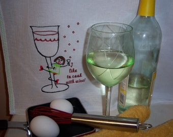 I Like To Cook With Wine Dish Towel