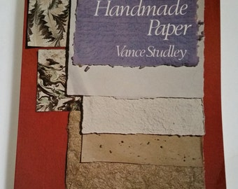 The Art & Craft of Handmade Paper by Vance Studley 1977